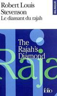 Le Diamant du rajah/The Rajah's Diamond