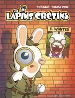 11, The lapins crétins / Wanted, Wanted