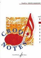 Croq'Notes - Cahier 1 - 1Re Annee