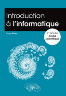 Introduction à l'informatique -  1re année prépa scientifique
