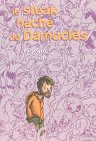 STEAK HACHE DE DAMOCLES (LE)