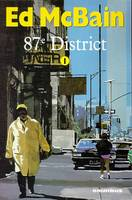 87e district., 1, 87e District - Tome 1