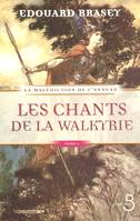 La malédiction de l'anneau, 1, Les chants des Walkyrie, Les Chants de la Walkyrie