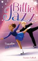 7, Billie Jazz - Fantaisies sur glace