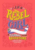 I AM A REBEL GIRL - É&A JOURNAL TO START REVOLUTIONS
