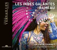 Les Indes galantes - Tournet, La Chapelle Harmonique