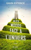 ALEX WOODS FACE A L'UNIVERS