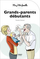 Grands-parents débutants, 3e édition