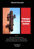 PRINCIPES DE L ACTION FASCISTE