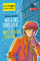 Wiggins, Sherlock et le Mysterious Poison - collection Tip Tongue - A1 découverte - dès 10 ans