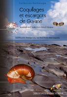 Coquillages et escargots de Guyane, Seashells and snails from French Guiana