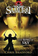 Ring Of Sky: Young Samurai, The