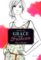 Grace and Fashion, À la vie, à la mode !, Grace and Fashion (tome 1)
