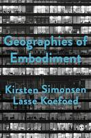 Geographies of Embodiment, Critical Phenomenology and the World of Strangers