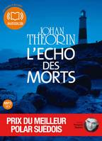 L'Echo des morts, Livre audio 1 CD MP3 - 649 Mo