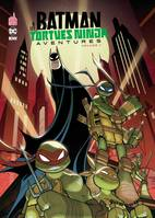 Batman & les Tortues ninja aventures