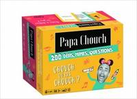 Papa Chouch / 200 défis, mimes, questions