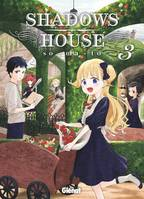 3, Shadows House - Tome 3