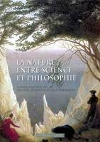 La nature, entre science et philosophie