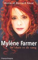 MYLENE FARMER DE CHAIR ET DE SANG, de chair et de sang