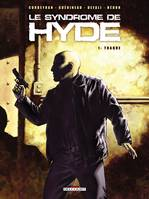 1, Le Syndrome de Hyde T01, Traque