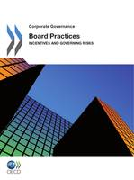 Board Practices, Incentives and Governing Risks