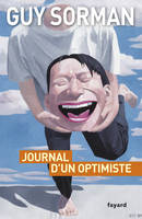 Journal d'un optimiste, 2009-2012