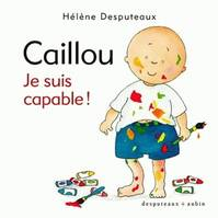 Caillou, je suis capable !