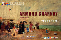 Armand Charnay, Yport 1874. Catalogue D Exposition