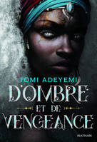Children of Blood and Bone – T.2 D'Ombre et de Vengeance