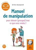 Manuel de manipulation, Livre audio 1 Cd MP3 - 447 Mo - Texte adapté