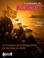 THE ODYSSEY OF THE KOMET (GB)