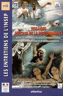 TISSAGES AUTOUR DE LA PERFORMANCE ACTES DU PREMIER COLLOQUE INTERNATIONAL DE NATATION, SCIENCES ET E, actes du premier Colloque international de natation, théories et entraînements