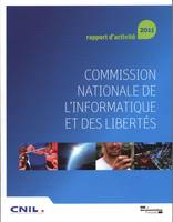 COMMISSION NATIONALE DE L'INFORMATIQUE ET DES LIBERTES - 32E RAPPORT D'ACTIVITE