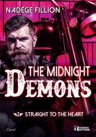Straight to the heart, The Midnight Demons, T2