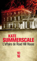 L'affaire de Road Hill House, l'assassinat du petit Saville Kent