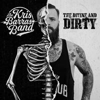 CD / The Divine And Dirty / The Kris Barras Band