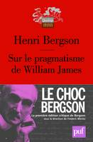 Sur le pragmatisme de William James