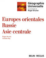 Géographie universelle., Europes orientales, Russie, Asie centrale