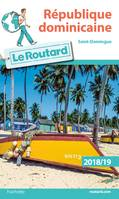 Guide du Routard République dominicaine 2018/19, Saint-Domingue