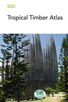 Tropical Timber Atlas, Technological characteristics and uses
