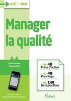 Manager la qualité, + de 40 plans d'action et plannings et + de 140 best practices