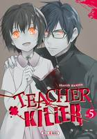 Teacher killer T05