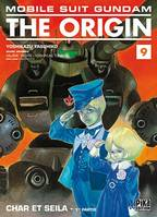 1re partie, MOBILE SUIT GUNDAM THE ORIGIN : CHAR ET SEILA