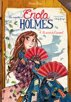 ENOLA HOLMES T4 le secret de l'eventail