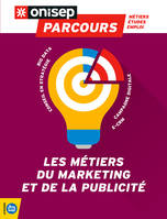 LES METIERS DU MARKETING ET DE LA PUBLICITE