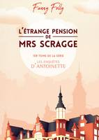 L'étrange pension de Mrs Scragge