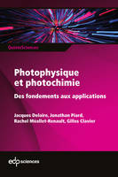 Photophysique et photochimie, Des fondements aux applications