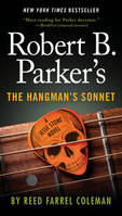 ROBERT B. PARKER'S THE HANGMAN'S SONNET*