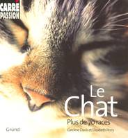 LE CHAT - PLUS DE 70 RACES, plus de 70 races